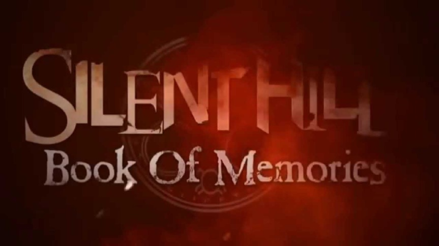 Now Playing: Silent Hill – Book of Memories (2012)