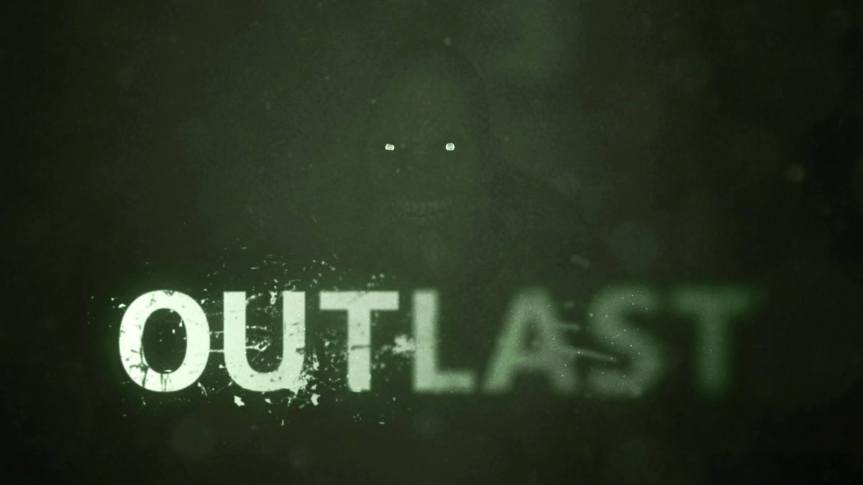 Now Playing: Outlast (2013)